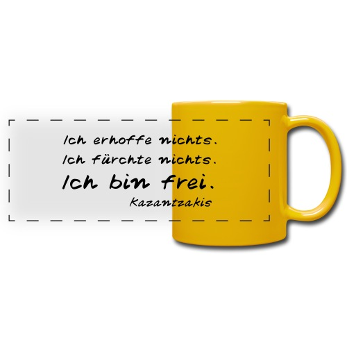 Kazantzakis - Ich bin frei! - Panoramatasse farbig
