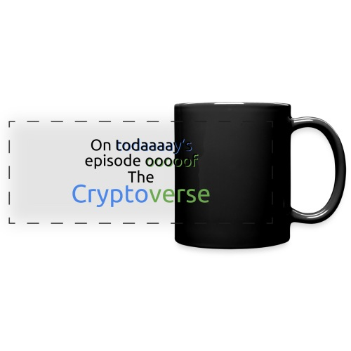 On Today's Episode Of The Cryptoverse - Full Colour Panoramic Mug
