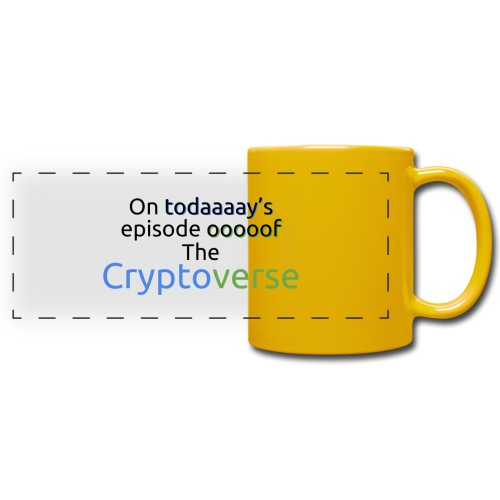 On Today's Episode Of The Cryptoverse - Full Color Panoramic Mug