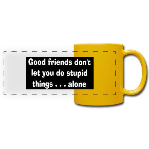 good friends - Full Color Panoramic Mug