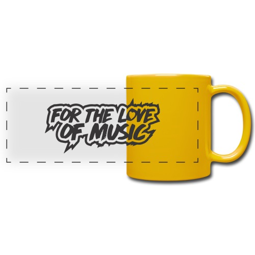 FOR THE LOVE OF MUSIC - Full Color Panoramic Mug