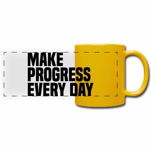 MAKE PROGRESS EVERY DAY - Full Color Panoramic Mug