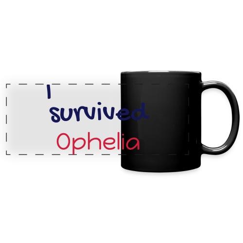 ISurvivedOphelia - Full Color Panoramic Mug