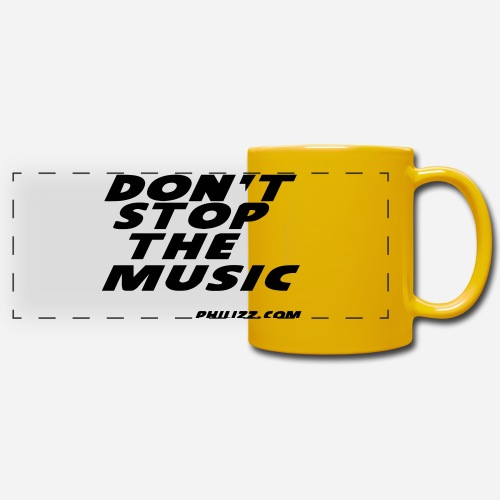 dontstopthemusic - Full Color Panoramic Mug