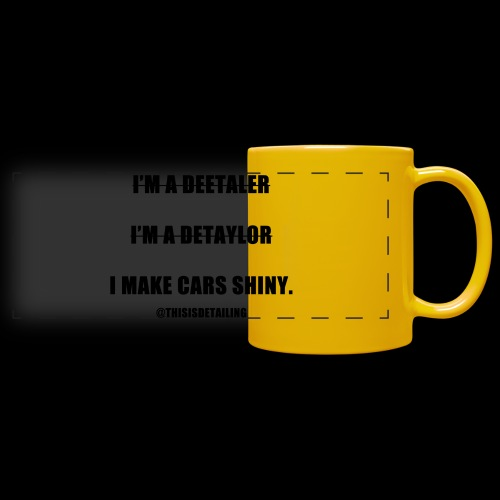 I'm a detailer! - Full Colour Panoramic Mug