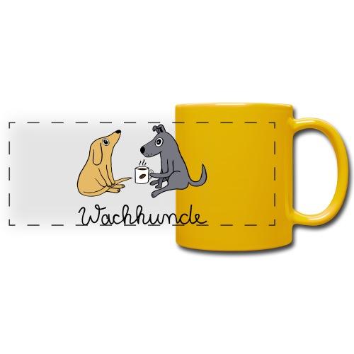 Wachhunde - Nur wach mit Kaffee - Panoramatasse farbig