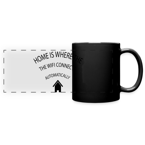 Home is where the Wifi connects automatically - Full Colour Panoramic Mug