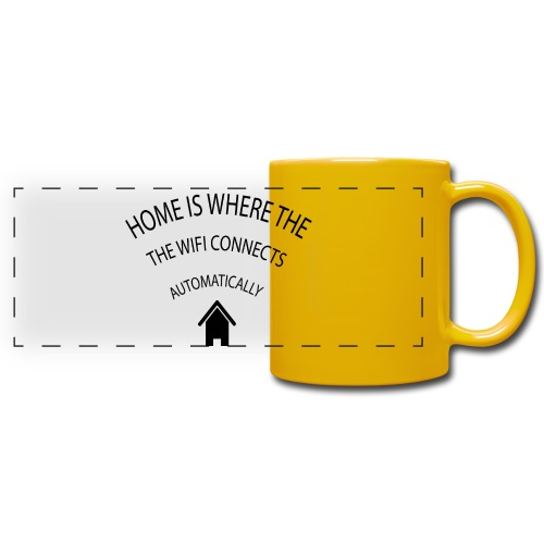Home is where the Wifi connects automatically - Full Color Panoramic Mug