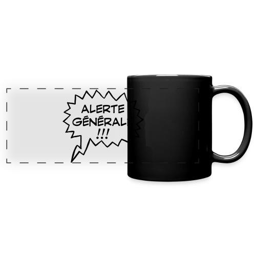 Alerte générale ! - Mug panoramique uni