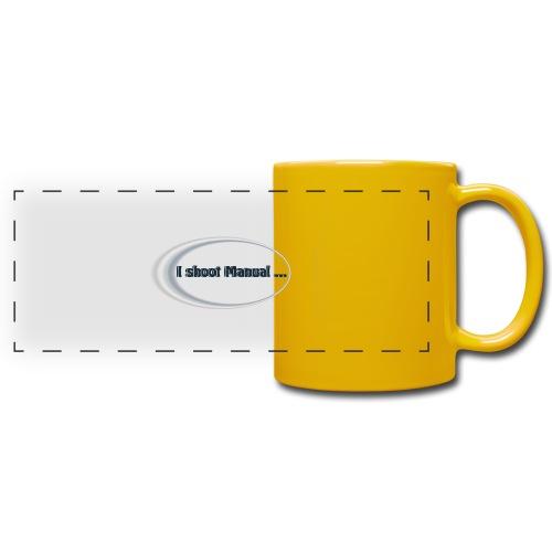 I shoot manual slogan - Full Color Panoramic Mug