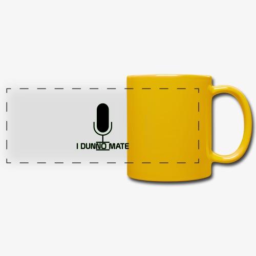 I Dunno Mate Logo - Full Colour Panoramic Mug