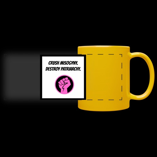 Crush misoginy. Destroy patriarchy. - Full Color Panoramic Mug