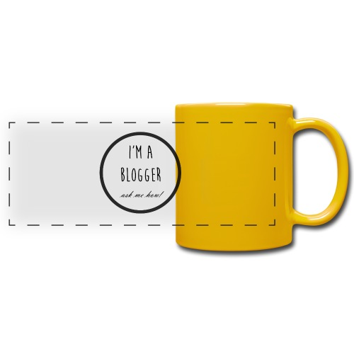 I'm a Blogger, ask me how! - Full Color Panoramic Mug