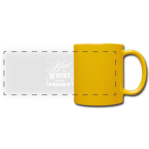 Blues and whisky make me frisky - Full Color Panoramic Mug