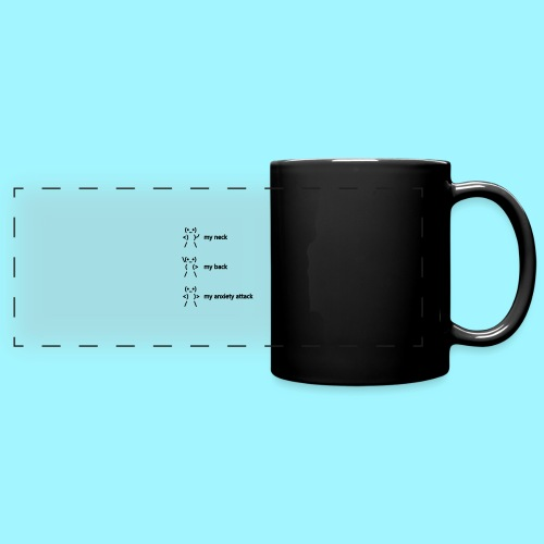 neck back anxiety attack - Full Color Panoramic Mug