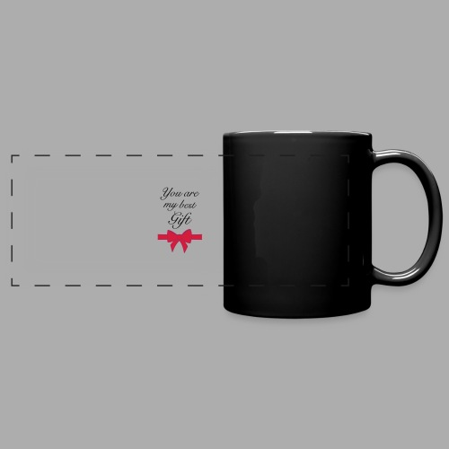 you are my best gift - Full Color Panoramic Mug