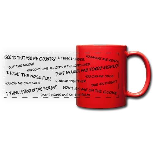 Tasse mit lustigen DEnglisch Sprüchen - Panoramatasse farbig