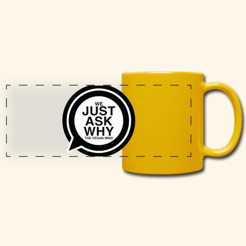 WE JUST ASK WHY - The Vegan Mind - Full Colour Panoramic Mug