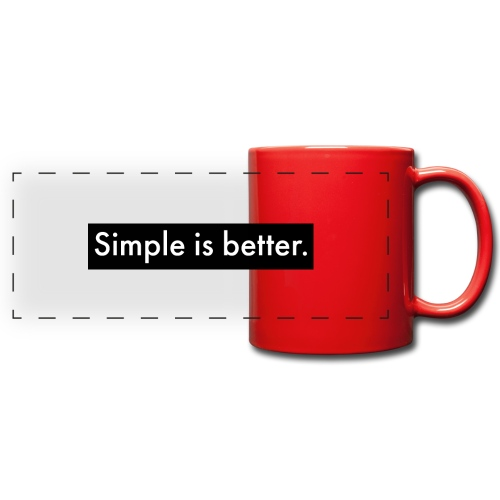 Simple Is Better - Full Color Panoramic Mug