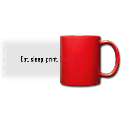 Eat, sleep, print. Repeat. - Full Color Panoramic Mug