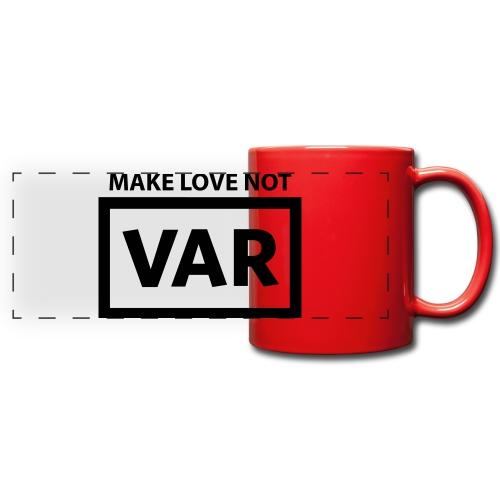 Make Love Not Var - Panoramamok gekleurd
