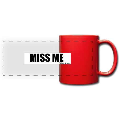 MISS ME - Full Color Panoramic Mug