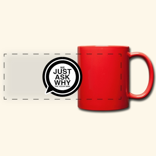 WE JUST ASK WHY - The Vegan Mind - Full Color Panoramic Mug