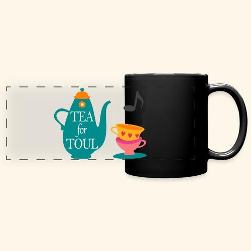 Tea for Toul - Mug panoramique uni