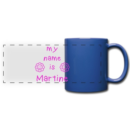 MARTINE MY NAME IS - Mug panoramique uni