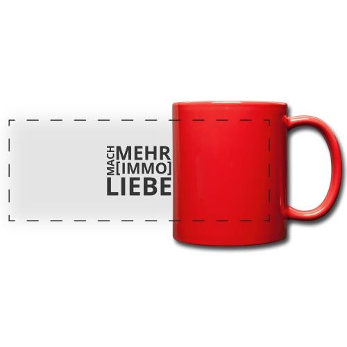 Mach mehr [Immo] Liebe! - Panoramatasse farbig