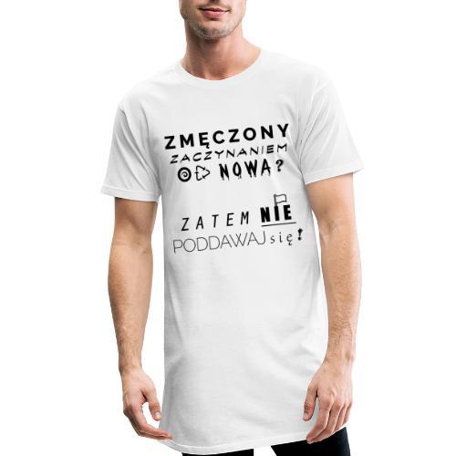 ZMĘCZONY JUŻ ? - Długa koszulka męska urban style