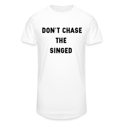 Don't chase the singed - T-shirt long Homme