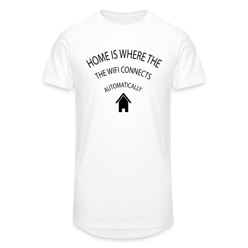 Home is where the Wifi connects automatically - Men's Long Body Urban Tee