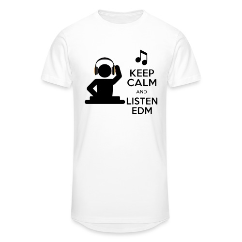 keep calm and listen edm - Men's Long Body Urban Tee