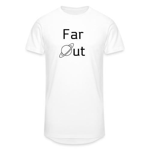 Far Out - Men's Long Body Urban Tee