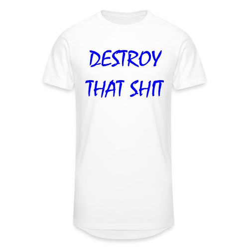 DestroyThatSh ** _ blue - Men's Long Body Urban Tee