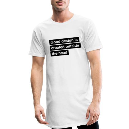 Good design is created outside the head - Herre Urban Longshirt