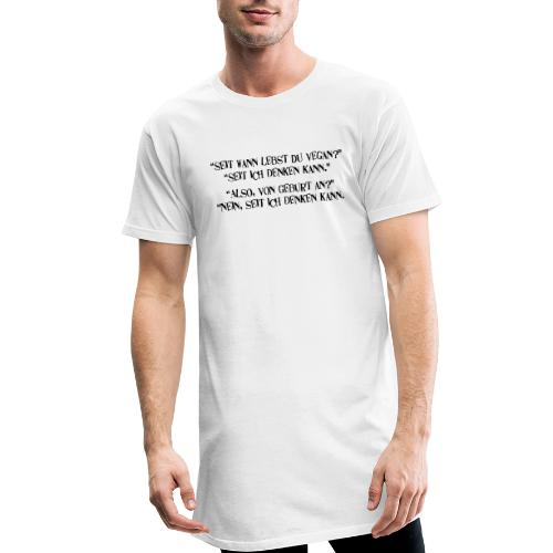 seit wann lebst du vegan - Männer Urban Longshirt