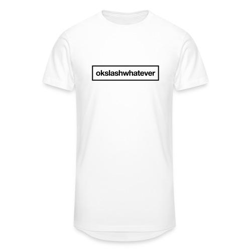 ok whatever - Männer Urban Longshirt