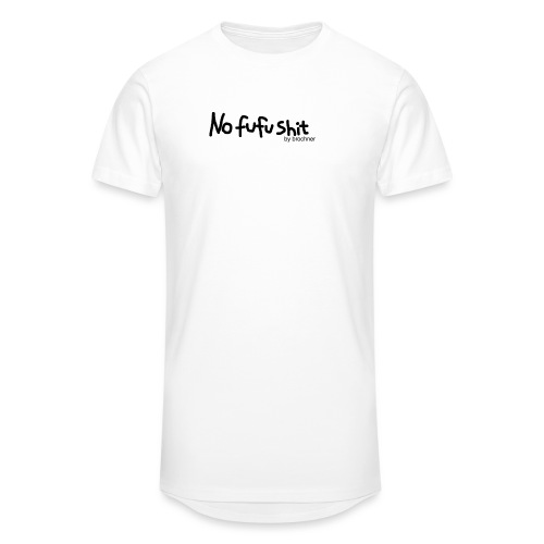 no fufu shit by brochner - Herre Urban Longshirt