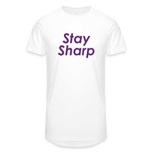 Stay Sharp - Maglietta  Urban da uomo