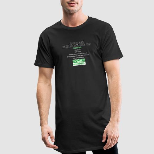 Dignitas - If found please return joke design - Men's Long Body Urban Tee