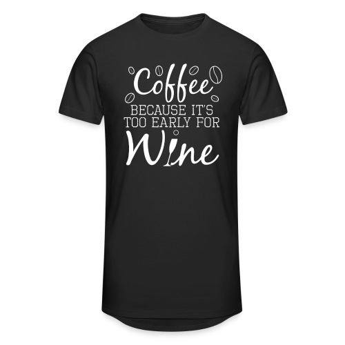 Coffee Because It's Too Early For Wine - Männer Urban Longshirt