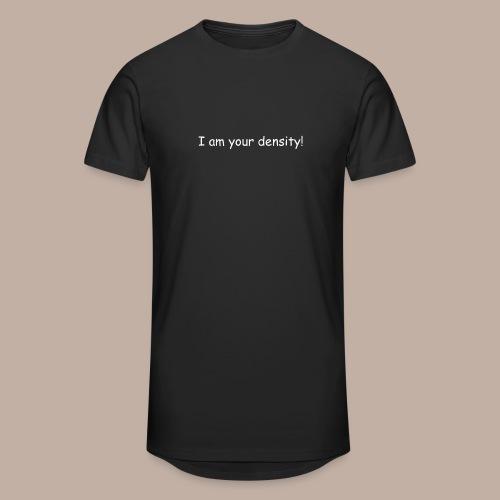 I am your density mit Logo - Männer Urban Longshirt
