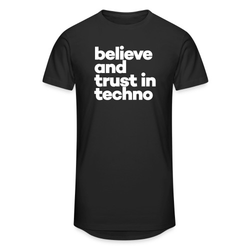 Believe and trust in Techno - Mannen Urban longshirt