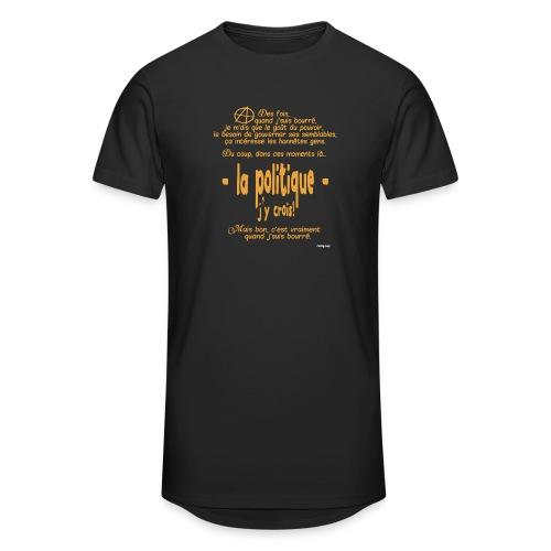 Quand je suis bourré, la politique, j'y crois ! - T-shirt long Homme
