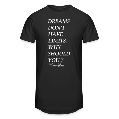 DREAMS DON'T HAVE LIMITS - T-shirt long Homme
