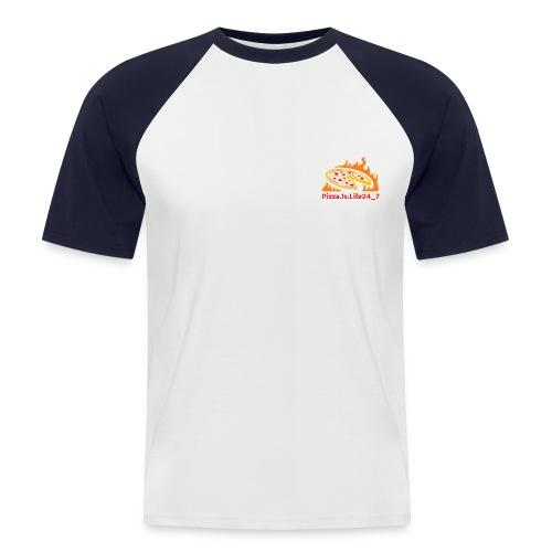 Pizza.is.life24_7 - Männer Baseball-T-Shirt