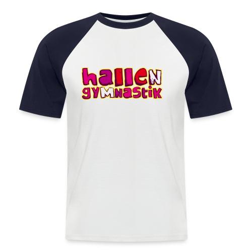 HALLENGYMNASTIK - Männer Baseball-T-Shirt