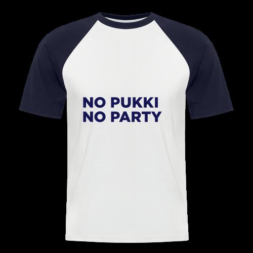 No Pukki, no party - Miesten lyhythihainen baseballpaita